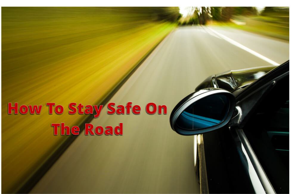 how-to-stay-safe-on-the-road