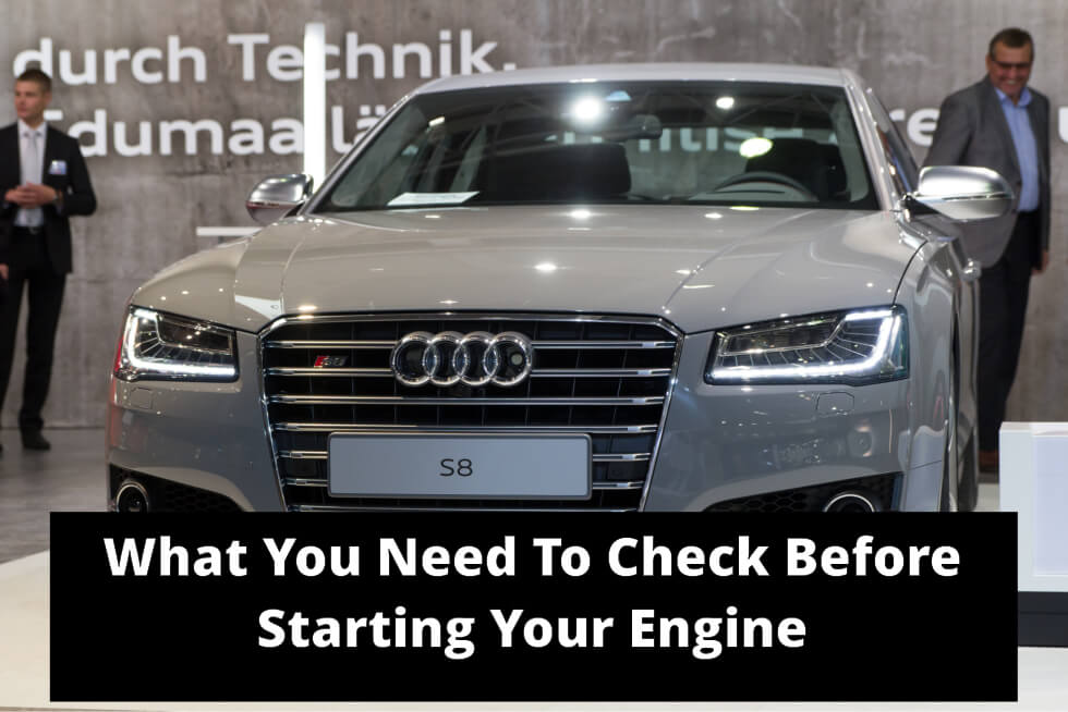 what-you-need-to-check-before-starting-your-engine