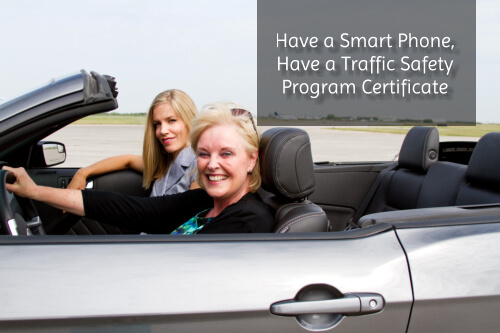 Have a Smart Phone, Have a Traffic Safety Program Certificate