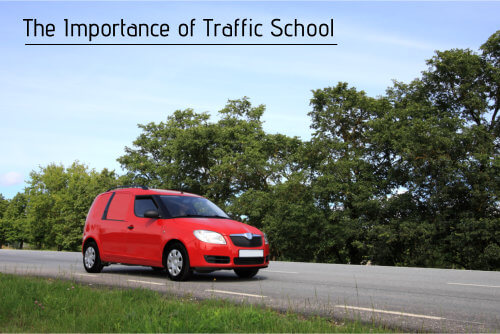 The Importance of Traffic School
