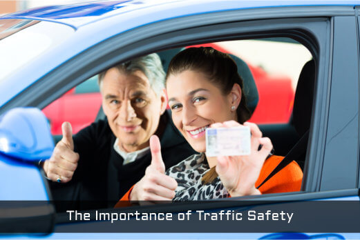 The Importance of Traffic Safety