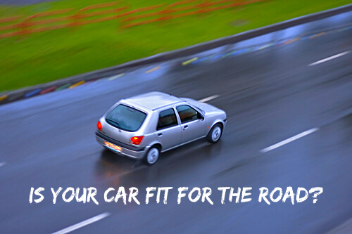 Is Your Car Fit For the Road?