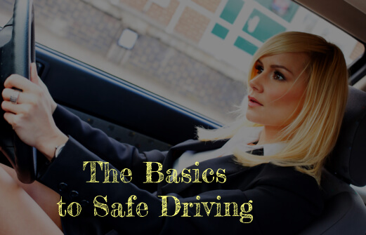 The Basics to Safe Driving