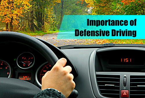 Importance of Defensive Driving